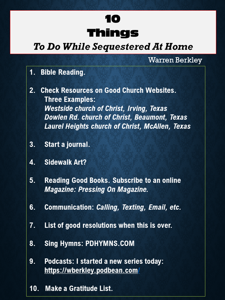 10 things while sequestered